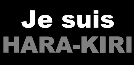 Je suis Hara-Kiri